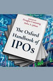 The Oxford Handbook of IPOs, Douglas Cumming