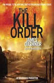 The Kill Order (Maze Runner Prequel), James Dashner