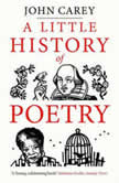 A Little History of Poetry, John Carey