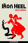 The Iron Heel, Jack London