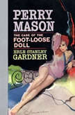 The Case of the Foot-Loose Doll, Erle Stanley Gardner