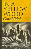 In a Yellow Wood, Gore Vidal