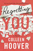 Regretting You, Colleen Hoover