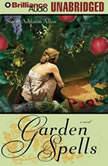 Garden Spells, Sarah Addison Allen