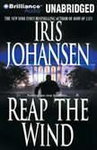 Reap the Wind, Iris Johansen