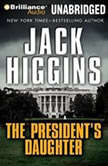 The President's Daughter, Jack Higgins