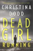 Dead Girl Running (Cape Charade), Christina Dodd