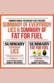 Summary Bundle: Psychology & Diet: Includes Summary of Everybody Lies & Summary of Fat for Fuel, Abbey Beathan