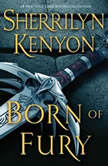 Born of Fury, Sherrilyn Kenyon