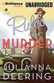 Rules of Murder, Julianna Deering