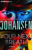 Your Next Breath, Iris Johansen