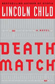 Death Match, Lincoln Child