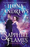 Sapphire Flames A Hidden Legacy Novel, Ilona Andrews