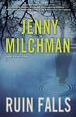 Ruin Falls, Jenny Milchman