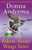 The Falcon Always Wings Twice A Meg Langslow Mystery, Donna Andrews