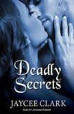 Deadly Secrets, Jaycee Clark