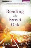 Reading the Sweet Oak, Jan Stites