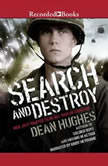 Search and Destroy, Dean Hughes