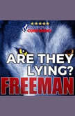 Are They Lying?: Body Language & Lie Detection Secrets, PUA Freeman