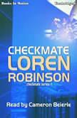 Checkmate, Loren Robinson