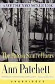 The Patron Saint of Liars, Ann Patchett