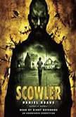 Scowler, Daniel Kraus