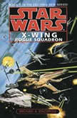 Star Wars: X-Wing: Rogue Squadron Book 1, Michael A. Stackpole