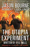 Robert Ludlum's (TM) The Utopia Experiment, Kyle Mills