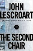 The Second Chair, John Lescroart
