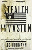 Stealth Invasion Muslim Conquest Through Immigration & Resettlement Jihad, Leo Hohmann