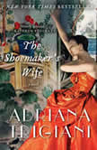 The Shoemaker's Wife A Novel, Adriana Trigiani