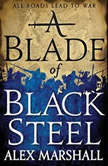 A Blade of Black Steel, Alex Marshall