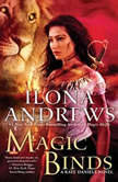 Magic Binds, Ilona Andrews