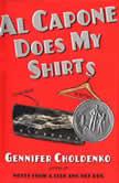Al Capone Does My Shirts, Gennifer Choldenko