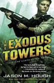 The Exodus Towers The Dire Earth Cycle: Two, Jason M. Hough