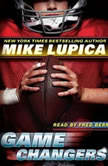 Game Changers, Mike Lupica