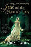 Jane and the Ghosts of Netley, Stephanie Barron