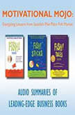 Motivational Mojo Energizing Lessons from Seattles Pike Place Fish Market, Various Authors