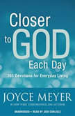 Closer to God Each Day 365 Devotions for Everyday Living, Joyce Meyer