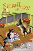 Sleight of Paw A Magical Cats Mystery, Sofie Kelly