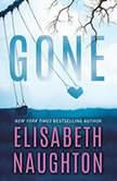 Gone, Elisabeth Naughton