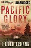Pacific Glory, P. T. Deutermann