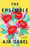 The Ensemble, Aja Gabel