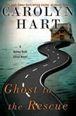 Ghost to the Rescue, Carolyn Hart