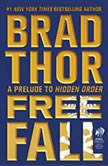 Free Fall A Prelude to Hidden Order, Brad Thor
