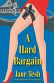 A Hard Bargain