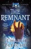 The Remnant, Charlie Fletcher