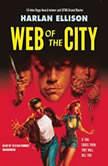 Web of the City, Harlan Ellison