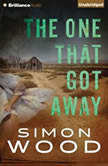 The One That Got Away, Simon Wood