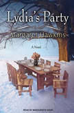 Lydia's Party, Margaret Hawkins